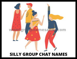 Silly Group Chat Names