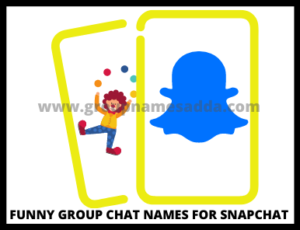 Funny Group Chat Names For Snapchat