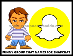 How to select the funny group chat names for Snapchat?