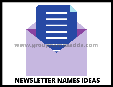 Best Newsletter names ideas List