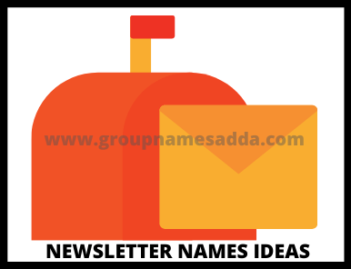 how to select the best newsletter names ideas
